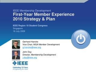 IEEE Membership Development First-Year Member Experience 2010 Strategy & Plan