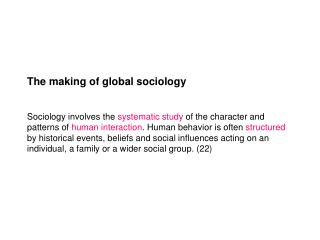The making of global sociology