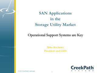SAN Applications  in the  Storage Utility Market Operational Support Systems are Key