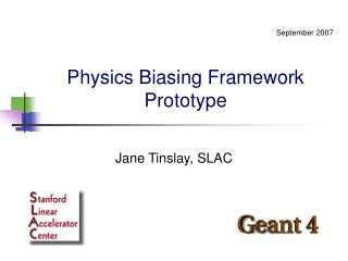 Physics Biasing Framework Prototype