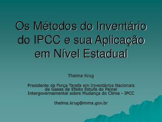 Os M todos do Invent rio do IPCC e sua Aplica  o em N vel Estadual