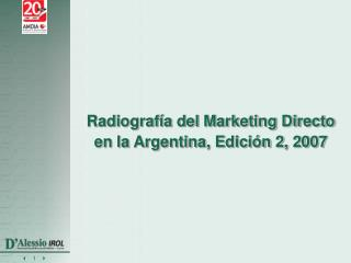 Radiografía del Marketing Directo en la Argentina, Edición 2, 2007