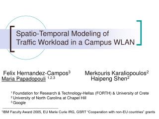 Spatio-Temporal Modeling of  Traffic Workload in a Campus WLAN