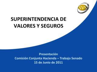 SUPERINTENDENCIA DE  VALORES Y SEGUROS