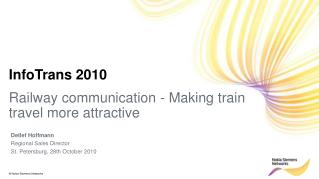 Railway communication - Making train travel more attractive