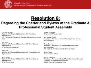 Resolution 6: Regarding the Charter and Bylaws of the Graduate & Professional Student Assembly