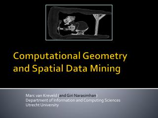 Computational Geometry and Spatial Data Mining