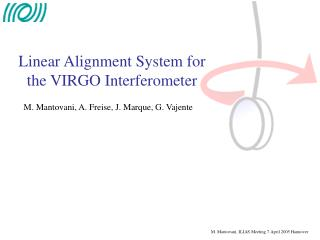 Linear Alignment System for the VIRGO Interferometer