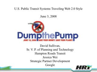 U.S. Public Transit Systems Traveling Web 2.0 Style  June 3, 2008
