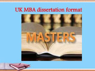 UK MBA dissertation format