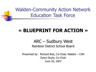 Walden-Community Action Network Education Task Force