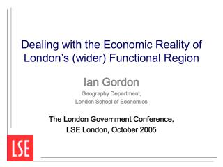 Dealing with the Economic Reality of London's (wider) Functional Region