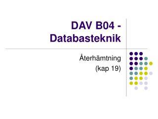 DAV B04 - Databasteknik