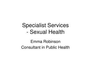 Specialist Services  - Sexual Health