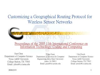 Customizing a Geographical Routing Protocol for Wireless Sensor Networks