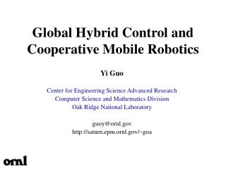 Global Hybrid Control and Cooperative Mobile Robotics