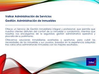 Valkar Administración de Servicios  Gestión: Administración de Inmuebles