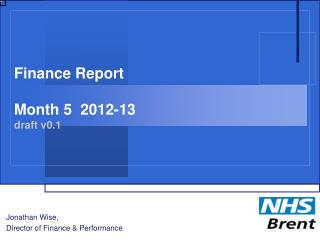 Finance Report Month 5  2012-13 draft v0.1