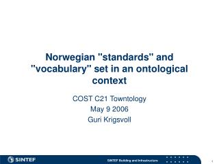 """Norwegian """"standards"""" and """"vocabulary"""" set in an ontological context"""