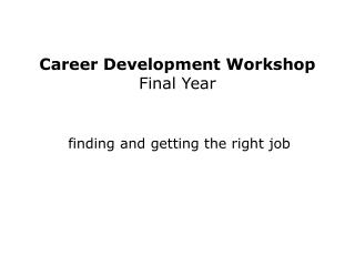 Career Development Workshop Final Year