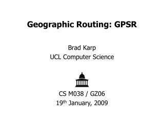 Geographic Routing: GPSR
