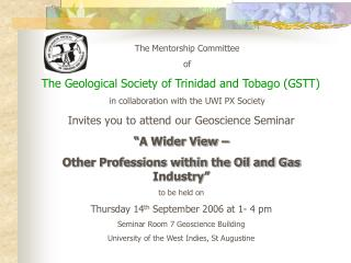 The Mentorship Committee of The Geological Society of Trinidad and Tobago (GSTT)