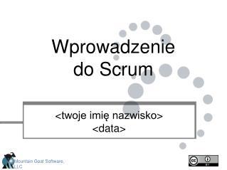 Wprowadzenie do  Scrum