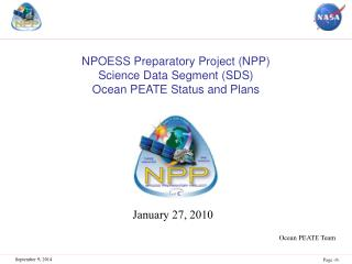 NPOESS Preparatory Project (NPP)  Science Data Segment (SDS)  Ocean PEATE Status and Plans
