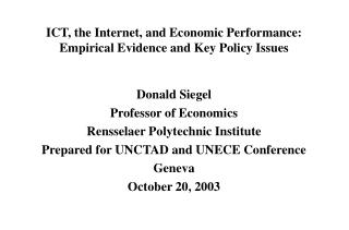 ICT, the Internet, and Economic Performance: Empirical Evidence and Key Policy Issues