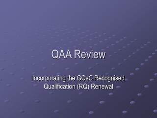 QAA Review