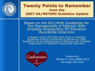 Twenty Points to Remember  from the 2007 UA/NSTEMI Guideline Update