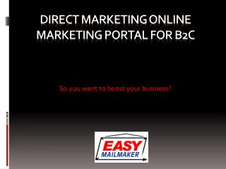 Direct Marketing Online Marketing Portal for B2C