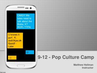 9-12 - Pop Culture Camp