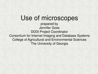 Use of microscopes prepared by Jennifer Gose DDDI Project Coordinator