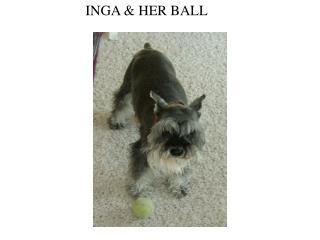 INGA & HER BALL