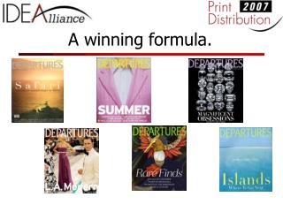 A winning formula.