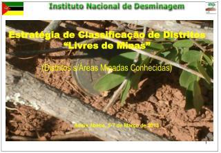 """Estratégia de Classificação de Distritos """"Livres de Minas"""" (Distritos s/Áreas Minadas Conhecidas)"""
