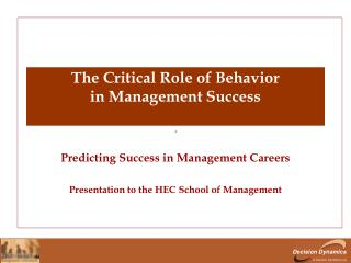 The Critical Role of Behavior in Management Success