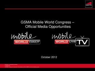 GSMA Mobile World Congress –  Official Media Opportunities