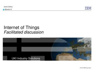 Internet of Things Facilitated discussion