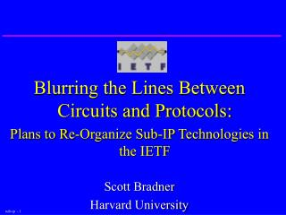 Blurring the Lines Between Circuits and Protocols: