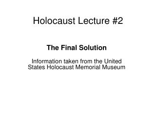 Holocaust Lecture #2