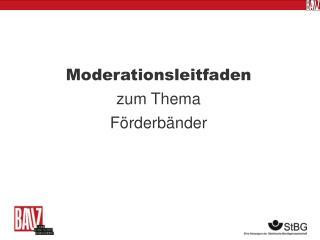 Moderationsleitfaden  zum Thema Förderbänder