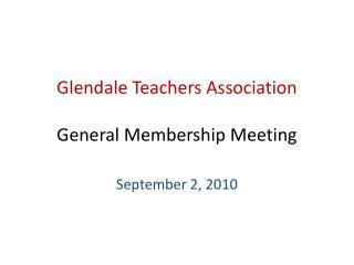 Glendale Teachers Association General Membership Meeting