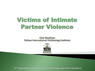 Victims of  Intimate Partner Violence