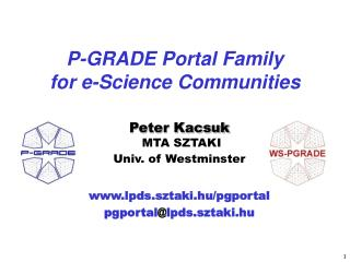 P-GRADE Portal Family  for e-Science Communities