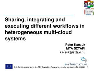 Sharing, integrating and executing different workflows in heterogeneous multi-cloud systems