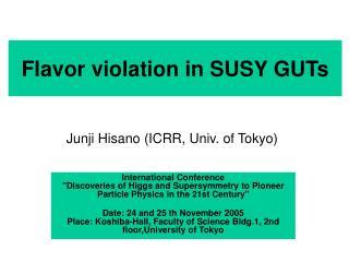 Flavor violation in SUSY GUTs