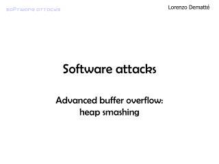 Software attacks