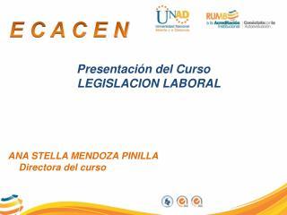 Presentación del Curso                         LEGISLACION LABORAL